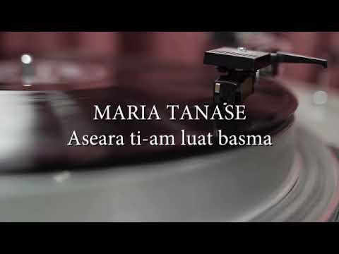 Maria Tanase - Aseara ti-am luat basma (versuri, lyrics, karaoke)