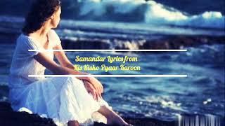 Samandar - Kis Kisko Pyaar Karoon Jubin Nautiyal Shreya Ghoshal