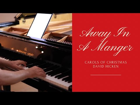 Away In A Manger - David Hicken (Carols Of Christmas) Piano Solo