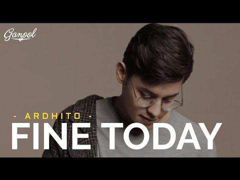 ardhito-pramono---fine-today-🎧-[lirik-video]