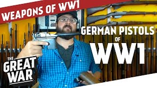 German Pistols of World War 1 feat. Othais from C&Rsenal I THE GREAT WAR Special