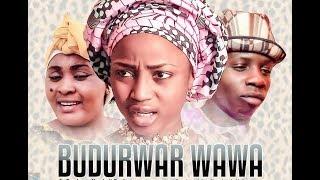 BUDURUWA WAWA 12 LATEST HAUSA FILM 2019