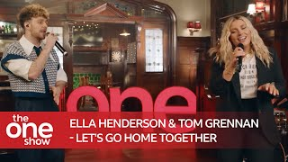 Download Ella Henderson & Tom Grennan - Let's Go Home Together (The One Show)