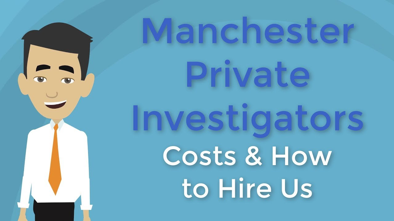 Manchester Private Investigators|Affordable Private Investigator