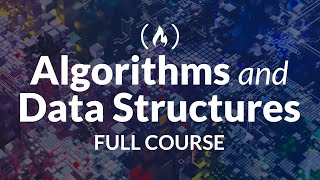 Algorithms and Data Structures - Full Course for Beginners from Treehouse
