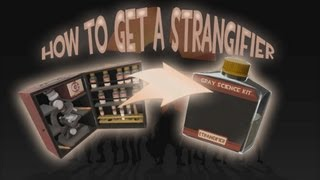 TF2 - PSA: how to get a Strangifier from a Chemistry Set