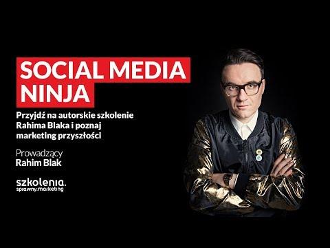 Szkolenie Social Media Ninja, Rahim Blak