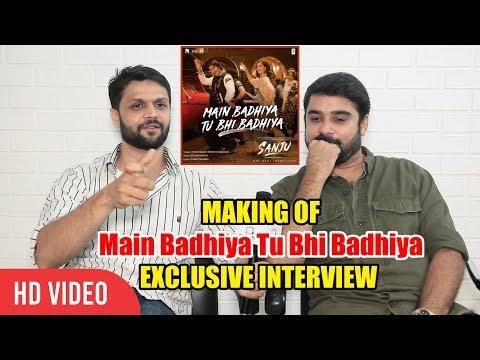 Exclusive Chat With Rohan-Rohan | Main Badhiya Tu Bhi Badhiya MAKERS | SANJU