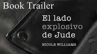 Crash (El Lado Explosivo de Jude) Book Trailer Nicole Williams (Español)