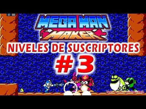 Mega Man Maker: Niveles de Suscriptores #03