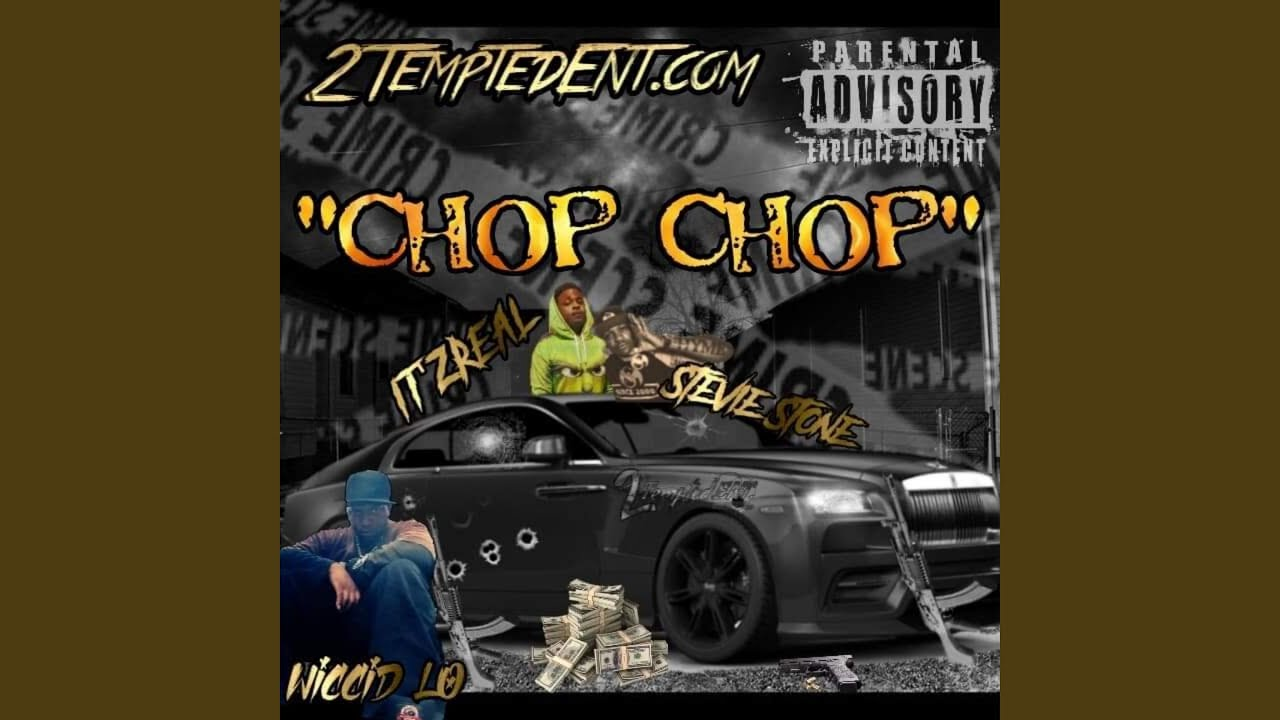 Chop Chop (feat. Stevie Stone & Itzreal)