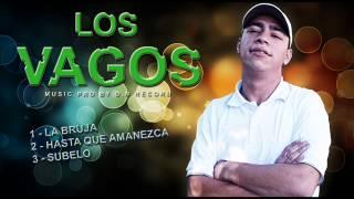 LOS VAGOS - SUBELO