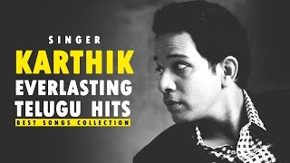 Karthik (Singer) Top 10 Everlasting Hit Songs || Video jukebox || Best Collection