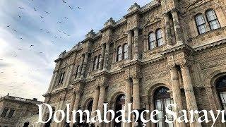Dolmabahçe Sarayı (Tarihi, Özellikleri, Görüntüler, Gezisii)