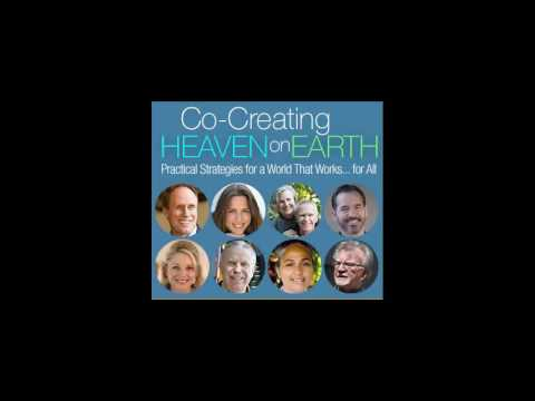 Co-Creating Heaven on Earth with Richard Barrett
