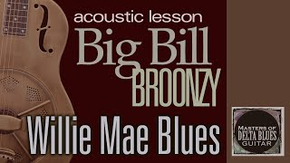 Big Bill Broonzy: Acoustic Guitar lesson Willie Mae Blues