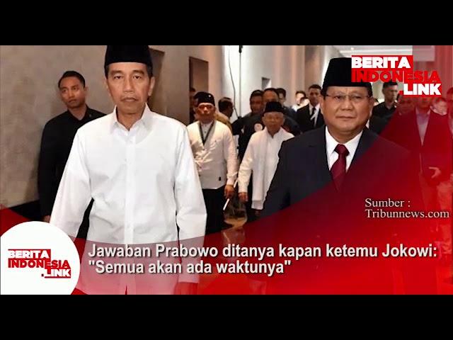 Jawaban Prabowo ditanya kapan ketemu Jokowi: