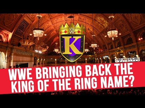 WWE Bringing Back The King Of The Ring Name?