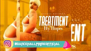 Hy'Hopes - Treatment (Official Audio) Dec. 2017 Haynes Records Foll...