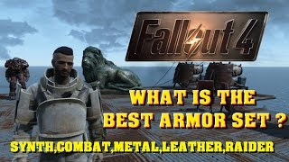 FALLOUT 4 What Is The Best Armor Set