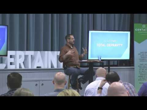 Total Depravity By Jeff Bartell - Certainty Conference 2015