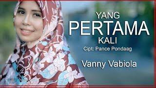 Download lagu VANNY VABIOLA - YANG PERTAMA KALI PANCE F. PONDAAG COVER