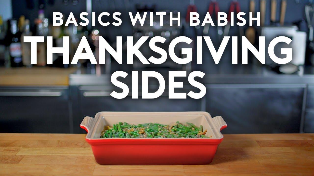 Thanksgiving Sides | Basics with Babish