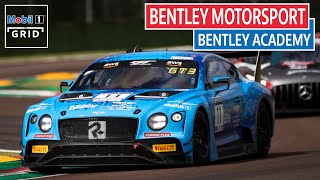 Subscribe to mobil 1 the grid: http://bit.ly/1sashkzthe bentley academy was created promote and encourage motorsport talent creates a path success ...