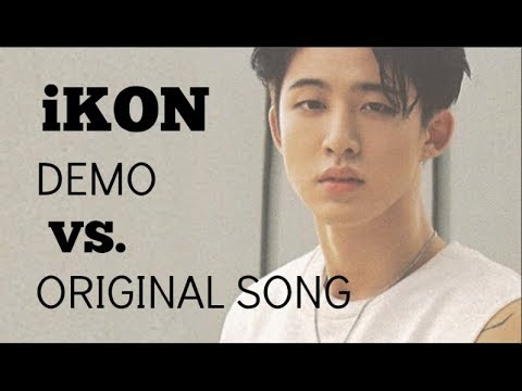 iKON Demo VS Original Song