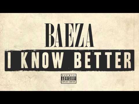 Baeza - I Know Better