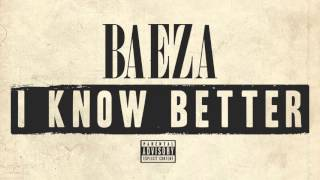 Video Baeza - I Know Better download MP3, 3GP, MP4, WEBM, AVI, FLV Juli 2018