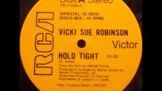 """Vicki Sue Robinson - Hold Tight 12"""""""