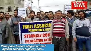 Parimpora Traders staged protest against National highway ban...