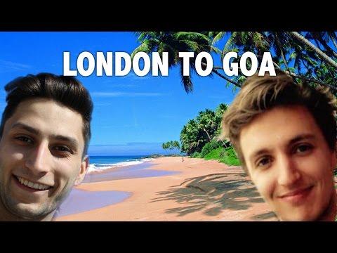 London To Goa | India Travel Vlog