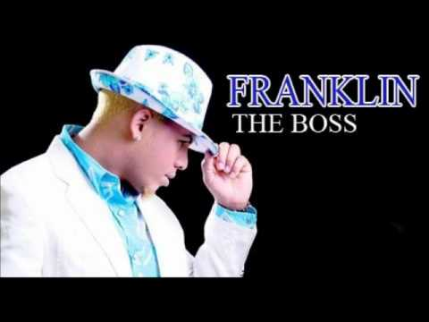 Franklin The Boss - Caña con mantequilla (Toma tu mantequilla)