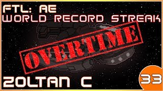 FTL: AE | World Record Hard Mode Winstreak OT | Zoltan C | 33/39