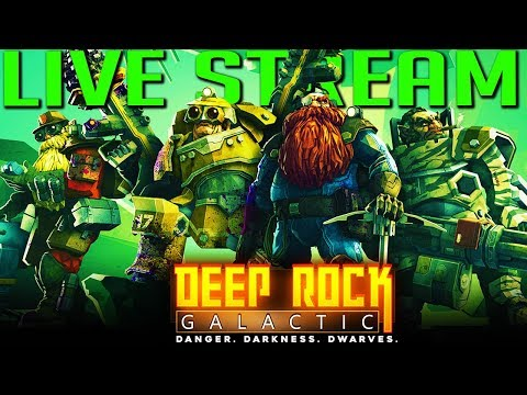 Full Live Stream - Digging for $h!t in Deep Rock Galactic - May 20, 2018