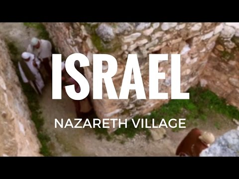 Israel - Nazareth Village