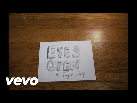 Taylor Swift – Eyes Open (Lyric Version)