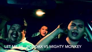Mighty Monkey | Kera Sakti vs Let Me Be - Bondax