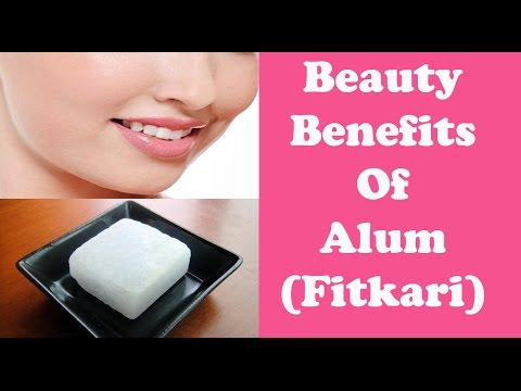 फिटकरी (Alum)- beauty benefits of Alum/Remove unwanted hair & wrinkles with Alum/Alum for fair skin