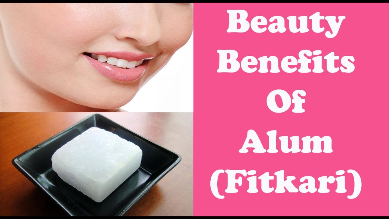 फिटकरी (Alum)- beauty benefits of Alum/Remove unwanted hair ...