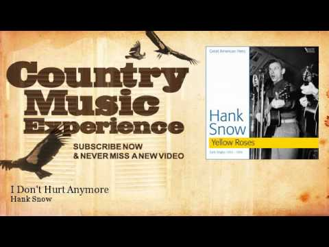 Hank Snow - I Don't Hurt Anymore - Country Music Experience