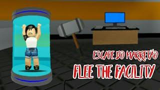 Escape do marretão (Flee the facility)Roblox