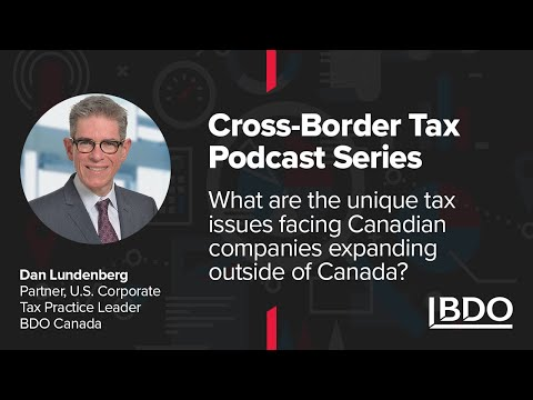 Expanding outside of Canada? Tax issues you should consider | BDO Canada