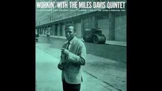 Miles Davis - Workin' With the Miles Davis Quintet full album