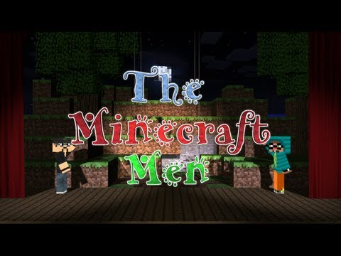 "The Minecraft Men - Ep. 1 - ""The Minecraft Men"" (HD)"
