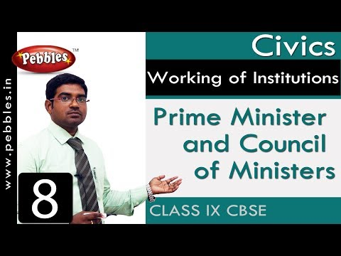 Prime Minister And Council Of Ministers : Working Of Institutions | Social | Class 9 CBSE Syllabus