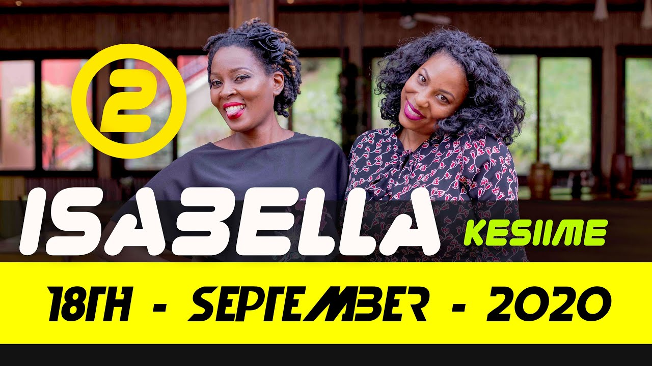 ISABELLA KESIIME ON CRYSTAL 1 ON 1 - MY MUM CALLED ME AND TOLD ME TO COME BACK HOME [18TH SEPT 2020]