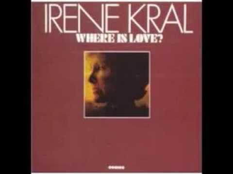 Irene Kral - Where Is Love